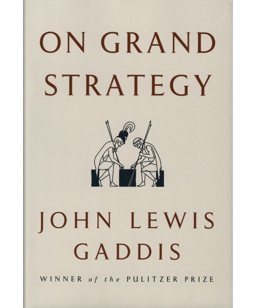 Book cover of On Grand Strategy by John Lewis Gaddis